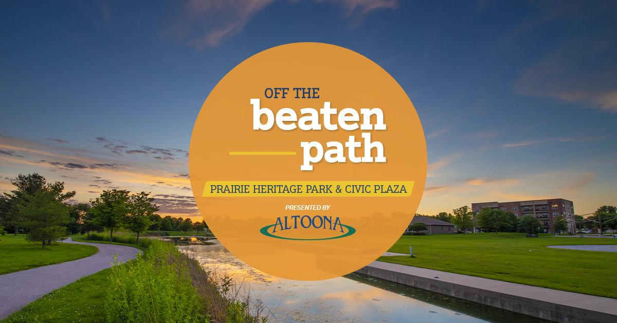 Visiting Altoona? Take a breather at Prairie Heritage Park.